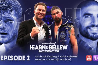HEARN AND BELLEW: TALK THE TALK EPISODE TWO OUT TODAY!