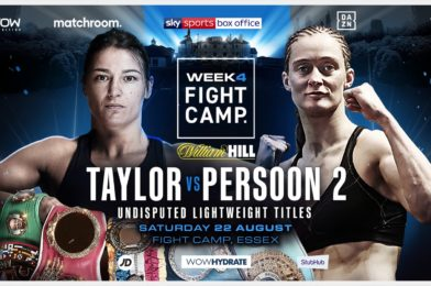 EPIC TAYLOR VS. PERSOON REMATCH CONFIRMED FOR MATCHROOM FIGHT CAMP