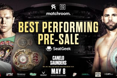 CANELO-SAUNDERS ON GENERAL SALE TODAY AFTER SMASHING PRE-SALE RECORD