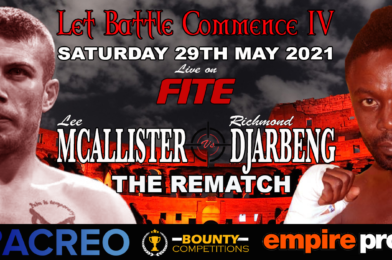Lee McAllister Vs. Richmond Djarbeng – THE REMATCH – Live and Free To View on FITE & VIVA LIVE 29th May 2021.