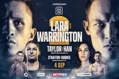 LARA AND WARRINGTON COLLIDE IN HUGE REMATCH, TAYLOR FACES HAN AT EMERALD HEADINGLEY STADIUM ON SEPTEMBER 4